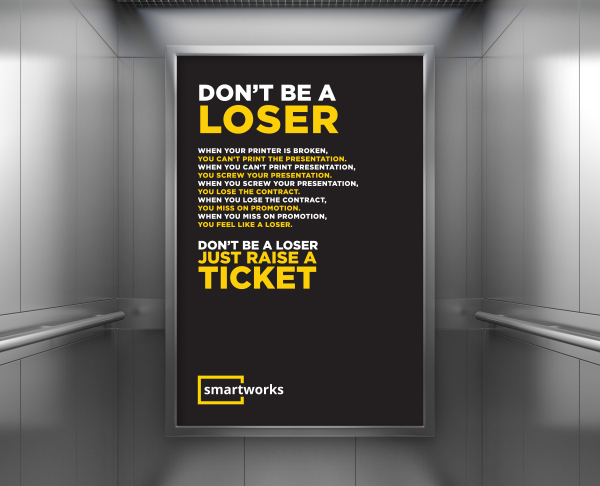 Taking relevant situations that could trouble the employees in the office, we created a series of consequences that would lead them to an unpleasant situation. We used a kind of fear psychosis here and devised this campaign to urge the employees to rather just raise a ticket than go through all the trouble.