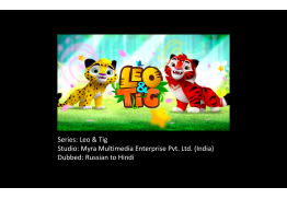 Leo & Tig: Russian to Hindi Dub
