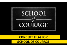 Concept Film for School of Courage